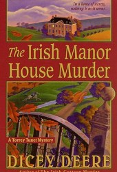 The Irish Manor House Murder (Torrey Tunet #2)