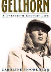 Gellhorn: A Twentieth-Century Life Pdf Book