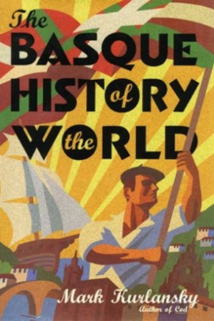 The Basque History of the World pdf books