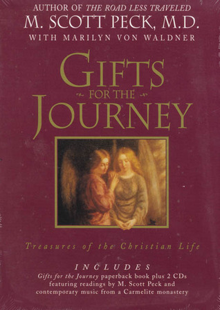 Gifts for the Journey: Treasures of the Christian Life
