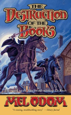The Destruction of the Books (The Rover #2)