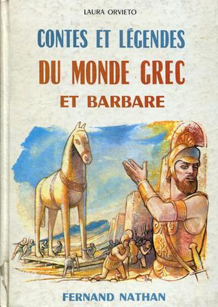Contes et légendes du monde grec et barbare