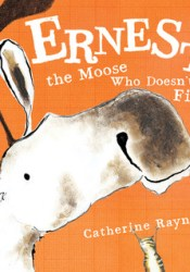 Ernest, the Moose Who Doesn't Fit Pdf Book