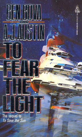 To Fear the Light (To Save the Sun, Book 2)