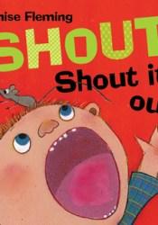 Shout! Shout It Out! Pdf Book