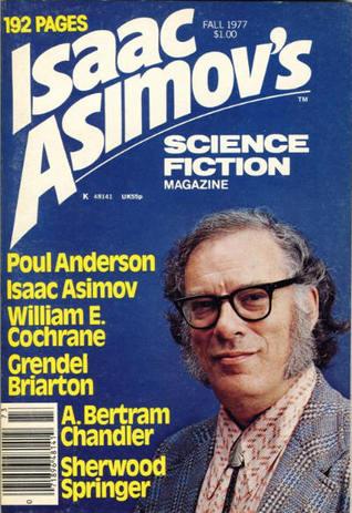 Isaac Asimov's Science Fiction Magazine, Fall 1977 (Asimov's Science Fiction, #3)