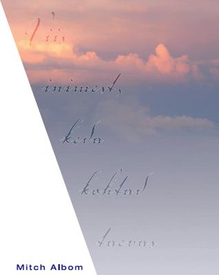 Viis inimest, keda kohtad taevas