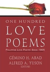 One Hundred Love Poems: Philippine Love Poetry Since 1905 Pdf Book
