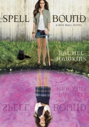 Spell Bound (Hex Hall, #3) Pdf Book