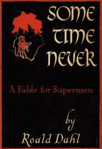 Some Time Never: A Fable for Supermen