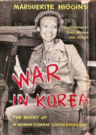ผลการค้นหารูปภาพสำหรับ marguerite higgins war in korea