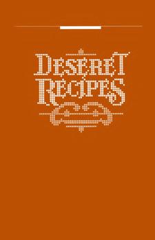 Deseret Recipes