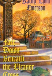 Face Down Beneath the Eleanor Cross (Susanna, Lady Appleton, #4)