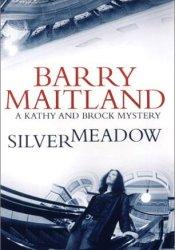 Silvermeadow (Brock & Kolla, #5) Pdf Book