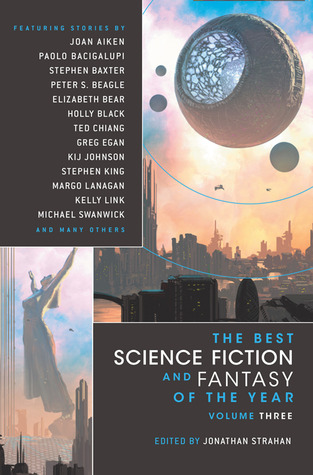 The Best Science Fiction and Fantasy of the Year: Volume 3