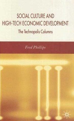 Social Cultural and High-Tech Economic Development: The Technopolis Columns