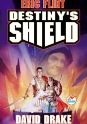 Destiny's Shield (Belisarius, #3) Pdf Book