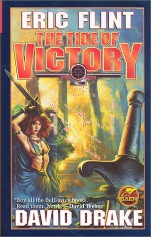 The Tide of Victory (Belisarius, #5)