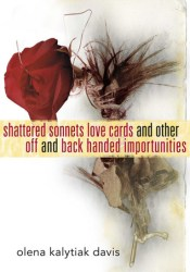 Shattered Sonnets Love Cards and Other Off and Back Handed Importunities Pdf Book