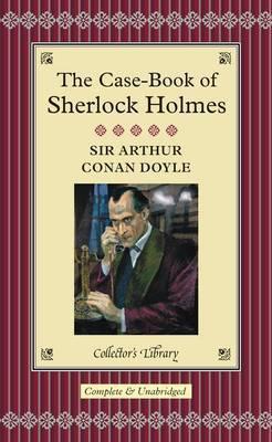 The Case-Book of Sherlock Holmes (Sherlock Holmes, #9)