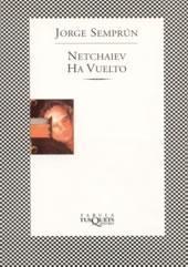 Netchaiev ha vuelto