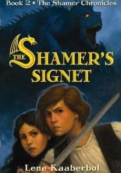 The Shamer's Signet (The Shamer Chronicles, #2) Pdf Book