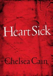 Heartsick (Archie Sheridan & Gretchen Lowell, #1) Pdf Book