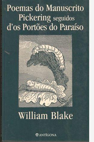 Poemas do Manuscrito Pickering seguidos d'Os Portões do Paraíso