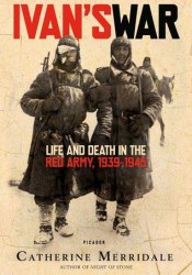 Ivan's War: Life and Death in the Red Army, 1939-1945 Pdf Book