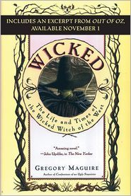 Wicked with Bonus Material: The Life and Times of the Wicked Witch of the West (Wicked Years, #1)