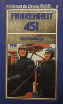 Fahrenheit 451 (Biblioteca de Ciencia Ficción, #8)