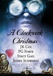 A Clockwork Christmas Pdf Book