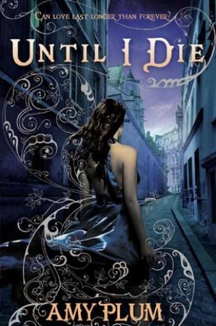 Until I Die (Revenants #2) – Amy Plum