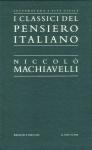 I classici del Pensiero Italiano - Niccolò Machiavelli