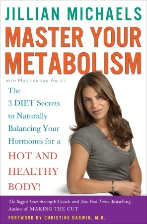 Master Your Metabolism: The 3 Diet Secrets to Naturally Balancing Your Hormones for a Hot and Healthy Body!