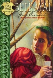 Betrayal (Lady Grace Mysteries, #2) Pdf Book