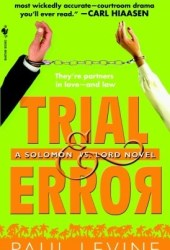 Trial & Error (Solomon vs. Lord, #4)