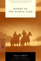Riders of the Purple Sage (Riders of the Purple Sage #1) Pdf Book
