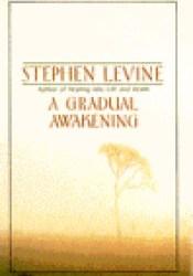 A Gradual Awakening Pdf Book