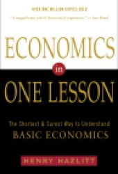 Economics in One Lesson: The Shortest & Surest Way to Understand Basic Economics Pdf Book