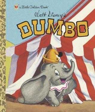 Walt Disney's Dumbo (A Little Golden Book)