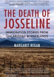 The Death of Josseline: Immigration Stories from the Arizona Borderlands Pdf Book