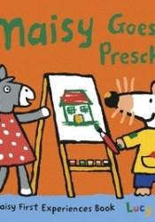 Maisy Goes to Preschool Pdf Book