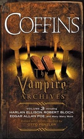 Coffins: The Vampire Archives, Volume 3