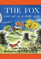 The Fox Went Out on a Chilly Night Pdf Book