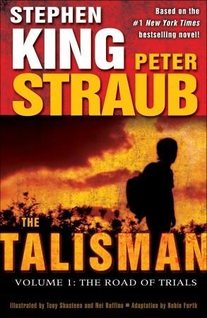 The Talisman (Volume 1): The Road of Trials