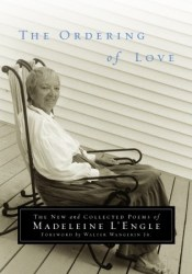 The Ordering of Love: The New and Collected Poems of Madeleine L'Engle Pdf Book