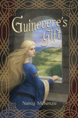 Guinevere's Gift (Chrysalis Queen Quartet, #1)