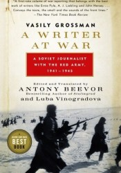 A Writer at War: Vasily Grossman with the Red Army Pdf Book
