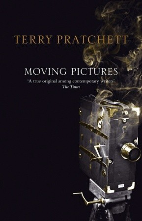 Moving Pictures (Discworld, #10; Industrial Revolution, #1)